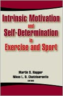 download Intrinsic Motivation and Self-Determination in Exercise and Sport book