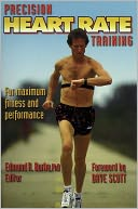 Precision Heart Rate Training by Edmund R. Burke: Book Cover