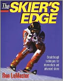 download The Skier's Edge; Breakthrough Techniques for Intermediate and Advanced Skiers book