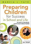 Preparing Children for Success in School and Life by Marcia L. Tate: Book Cover