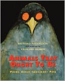 Animals That Ought to Be by Richard Michelson: Book Cover