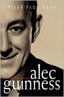 Alec Guinness by Piers Paul Read: Book Cover
