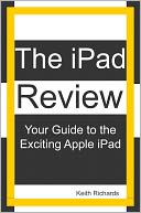 The iPad Review by Keith Richards: NOOK Book Cover
