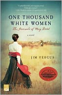 One Thousand White Women by Jim Fergus: Book Cover