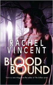Blood Bound by Rachel Vincent: Book Cover