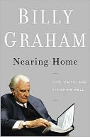 Nearing Home by Billy Graham: Book Cover