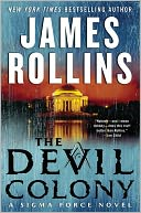 The Devil Colony (Sigma Force Series) by James Rollins: NOOK Book Cover