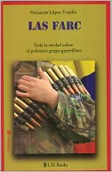 download Las FARC. Toda la verdad sobre el polemico grupo guerrillero book