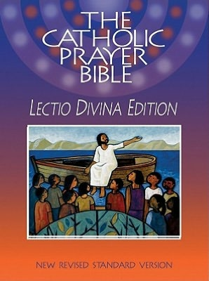 Free pdf book downloads The Catholic Prayer Bible (NRSV): Lectio Divina Edition  by Paulist Press Staff 9780809146635