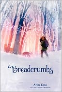 Breadcrumbs by Anne Ursu: Book Cover