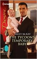 The Tycoon's Temporary Baby by Emily McKay: NOOK Book Cover