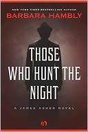 Those Who Hunt the Night by Barbara Hambly: NOOK Book Cover
