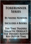 The Time Traders Omnibus Collection - Includes The Time Traders, Galactic Derelict, The Defiant Agents, Key Out of Time (Formatted &amp; Optimized for Nook) by Andre Norton: NOOK Book Cover