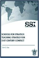 download Schools for Strategy : Teaching Strategy for 21st Century Conflict book