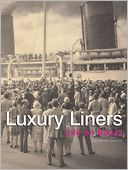 download Luxury Liners : Life on Board book