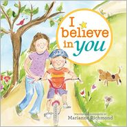 I Believe in You by Marianne Richmond: Book Cover