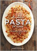 The Glorious Pasta of Italy by Domenica Marchetti: NOOK Book Cover