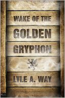 download wake of the golden gryphon