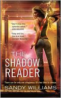 The Shadow Reader by Sandy Williams: Book Cover