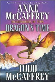 Dragon's Time (Dragonriders of Pern Series) by Anne McCaffrey: NOOK Book Cover