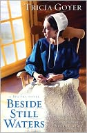 Beside Still Waters (Big Sky Series #1) by Tricia Goyer: NOOK Book Cover