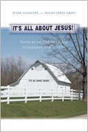 download It's All About Jesus! : Faith as an Oppositional Collegiate Subculture book