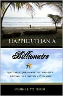 Happier Than A Billionaire by Nadine Hays Pisani: NOOK Book Cover
