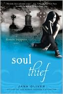 Soul Thief (Demon Trappers Series #2) by Jana Oliver: Book Cover