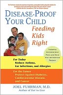 Disease-Proof Your Child by Joel Fuhrman: NOOK Book Cover