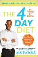 The 4 Day Diet by Ian K. Smith: NOOK Book Cover