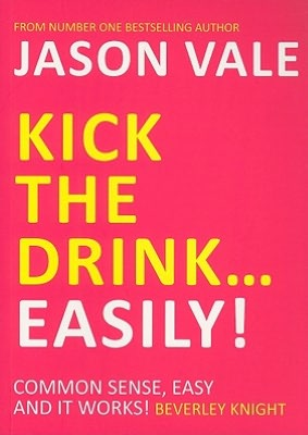 Audio book mp3 downloads Kick the Drink-Easily! by Jason Vale 9781845903909