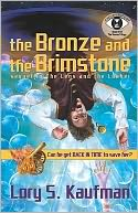 The Bronze and the Brimstone (Verona Trilogy #2), Vol. 2 by Lory S. Kaufman: Book Cover