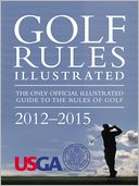 Golf Rules Illustrated Effective Through 2015