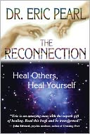 The Reconnection by Eric Pearl: NOOK Book Cover