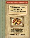 Food, Folklore, and Art of Lowcountry Cooking by Joseph Dabney: NOOK Book Cover