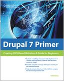 Drupal 7 Primer by Todd Kelsey: NOOK Book Cover