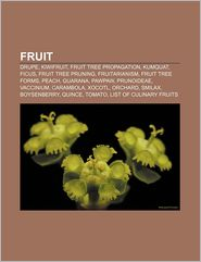 BARNES &amp; NOBLE | Fruit: Drupe, Kiwifruit, Fruit tree propagation ...