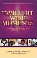 Twilight Wish Moments by Stanley Bronstein: NOOK Book Cover