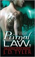 Primal Law (Alpha Pack Series #1) by J. D. Tyler: NOOK Book Cover