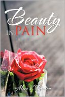 Beauty In Pain by Alice V. Benton: Book Cover