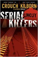 download Serial Killers Uncut book