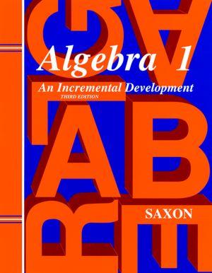Saxon Algebra 1, 3rd Edition Answer Key & Tests