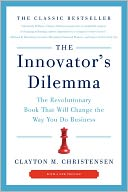The Innovator's Dilemma by Clayton M. Christensen: Book Cover