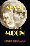 Man In The Moon by Linda Boltman: Book Cover