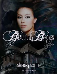 Beautifully Broken by Sherry Soule