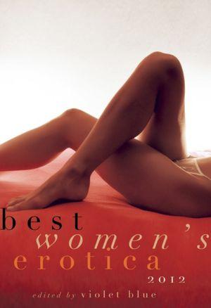Best Women's Erotica 2012Violet Blue