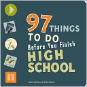 97 Things to Do Before You Finish High School by Steven Jenkins: Book Cover