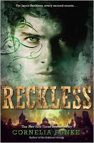 Reckless (Reckless Series #1)(Sneak Preview) by Cornelia Funke: NOOK Book Cover