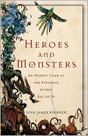 Heroes and Monsters by Josh James Riebock: Book Cover
