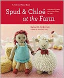 Spud and Chloe at the Farm by Susan B. Anderson: Book Cover